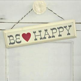 Pancarte rétro Be Happy