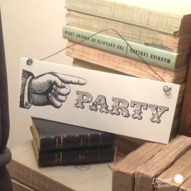 Pancarte plaque party rétro