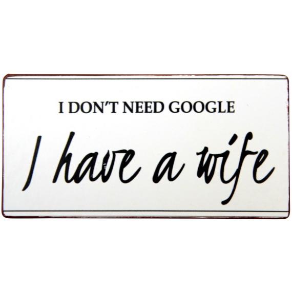 Pancarte métal don't need Google