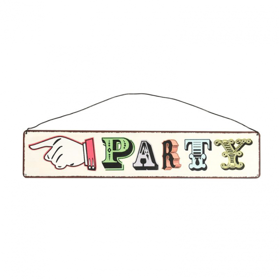 Pancarte métal Party